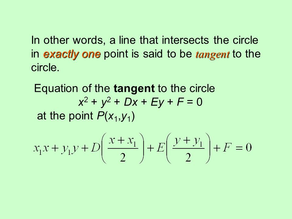 Equation of the tangent to the circle x2 + y2 + Dx + Ey + F = 0