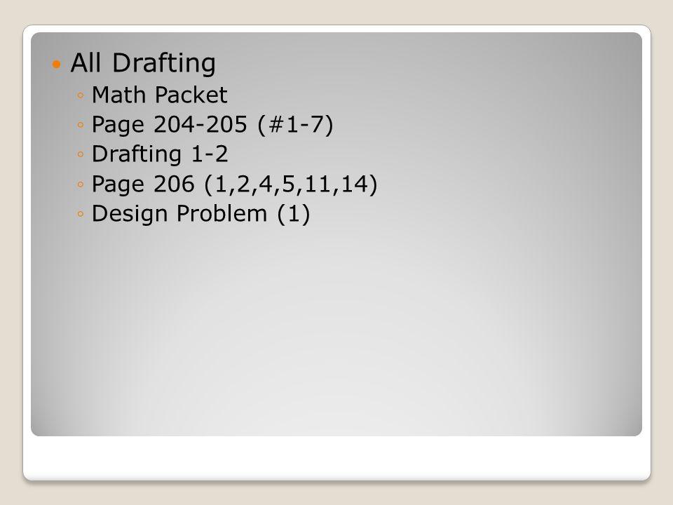 All Drafting Math Packet Page 204-205 (#1-7) Drafting 1-2