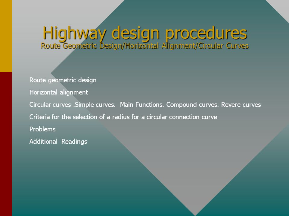 Highway design procedures Route Geometric Design/Horizontal Alignment/Circular Curves