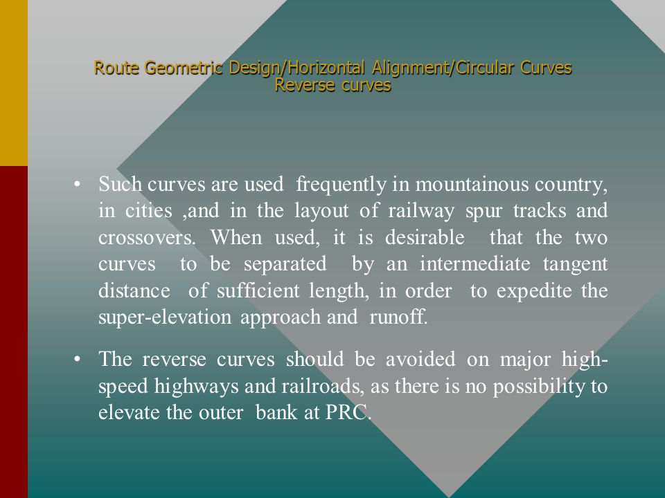 Route Geometric Design/Horizontal Alignment/Circular Curves Reverse curves