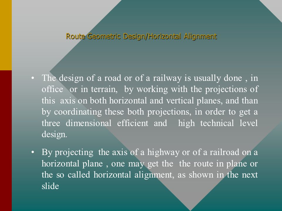 Route Geometric Design/Horizontal Alignment