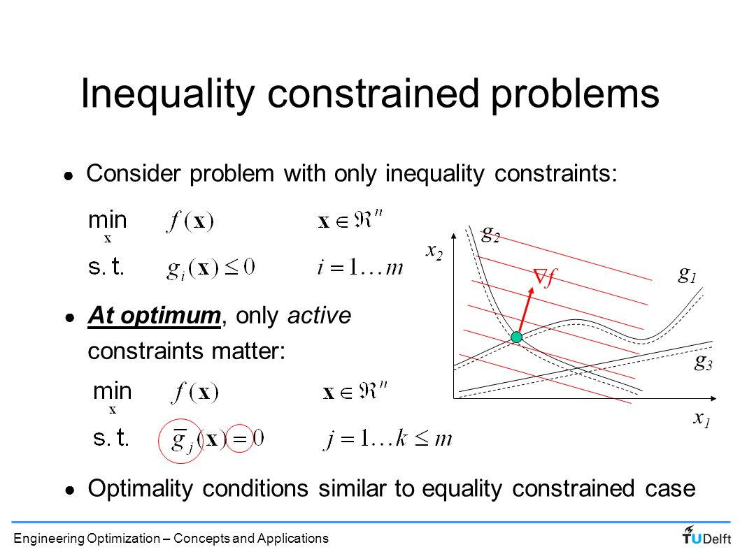 Inequality constrained problems
