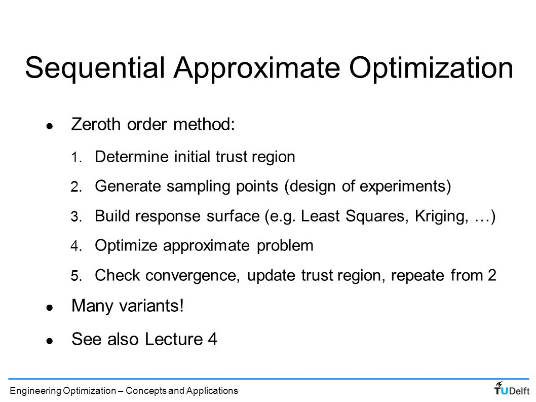 Sequential Approximate Optimization