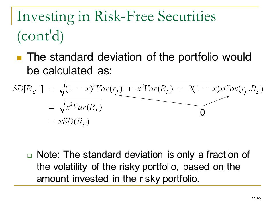 Investing in Risk-Free Securities (cont d)