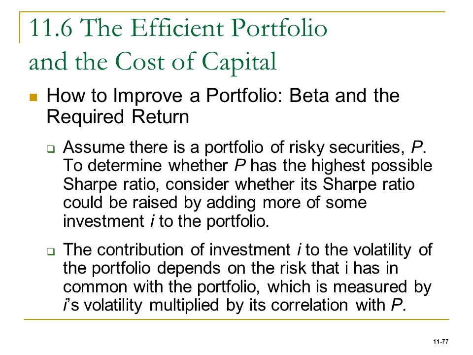 11.6 The Efficient Portfolio and the Cost of Capital