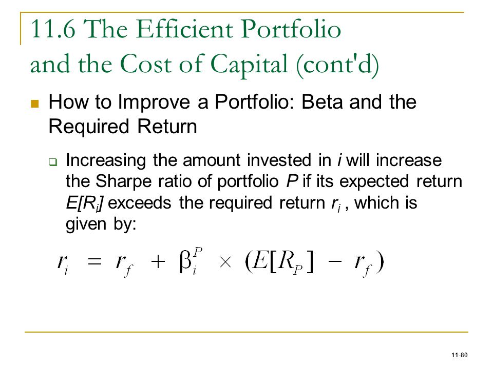 11.6 The Efficient Portfolio and the Cost of Capital (cont d)