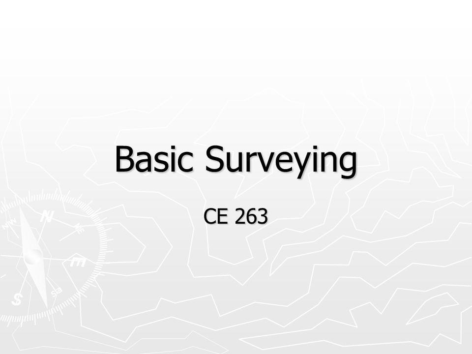 Basic Surveying CE 263