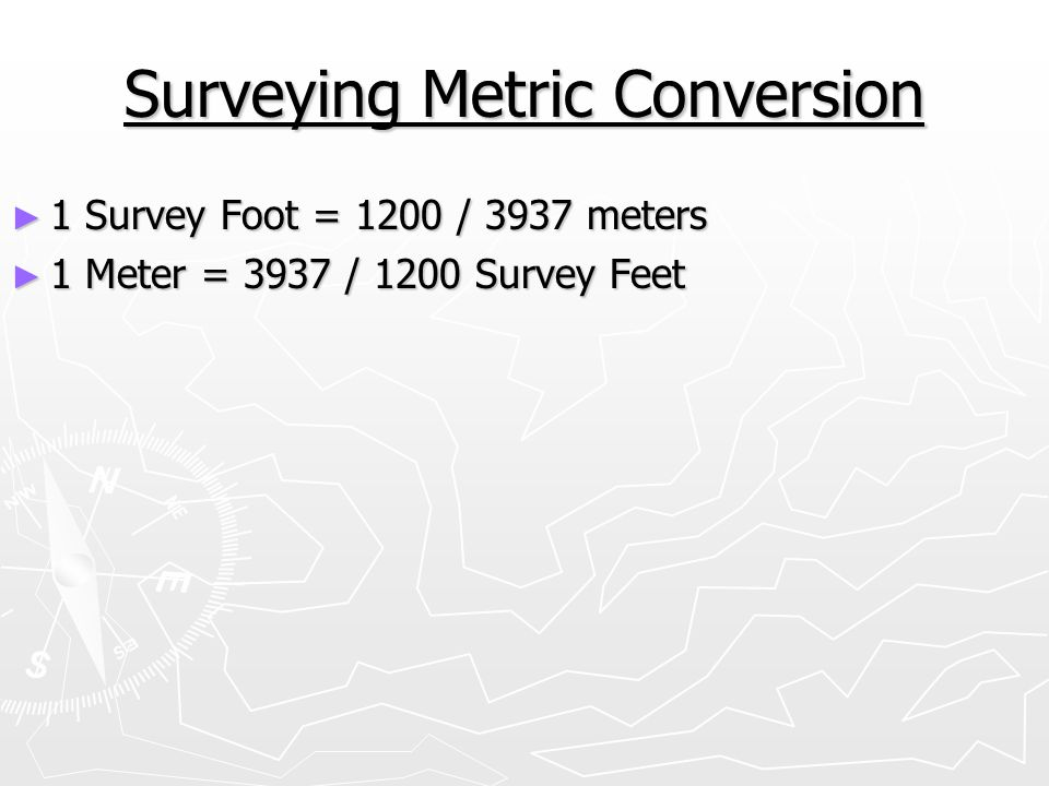 Surveying Metric Conversion