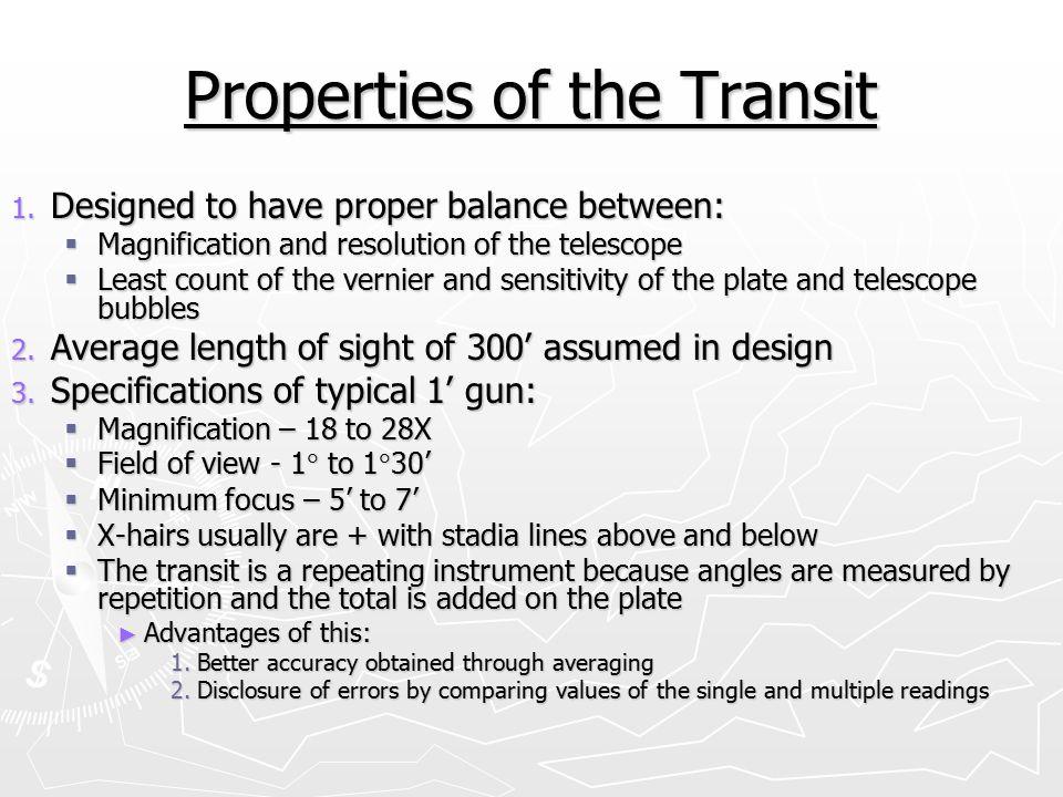 Properties of the Transit