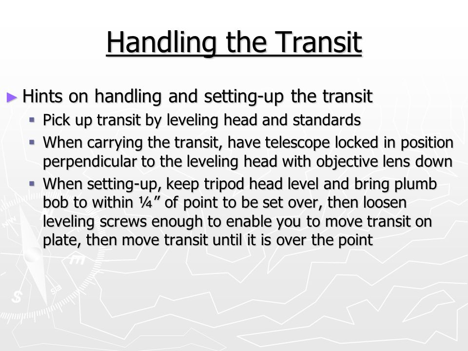 Handling the Transit Hints on handling and setting-up the transit