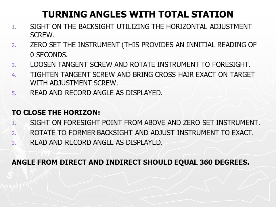 TURNING ANGLES WITH TOTAL STATION