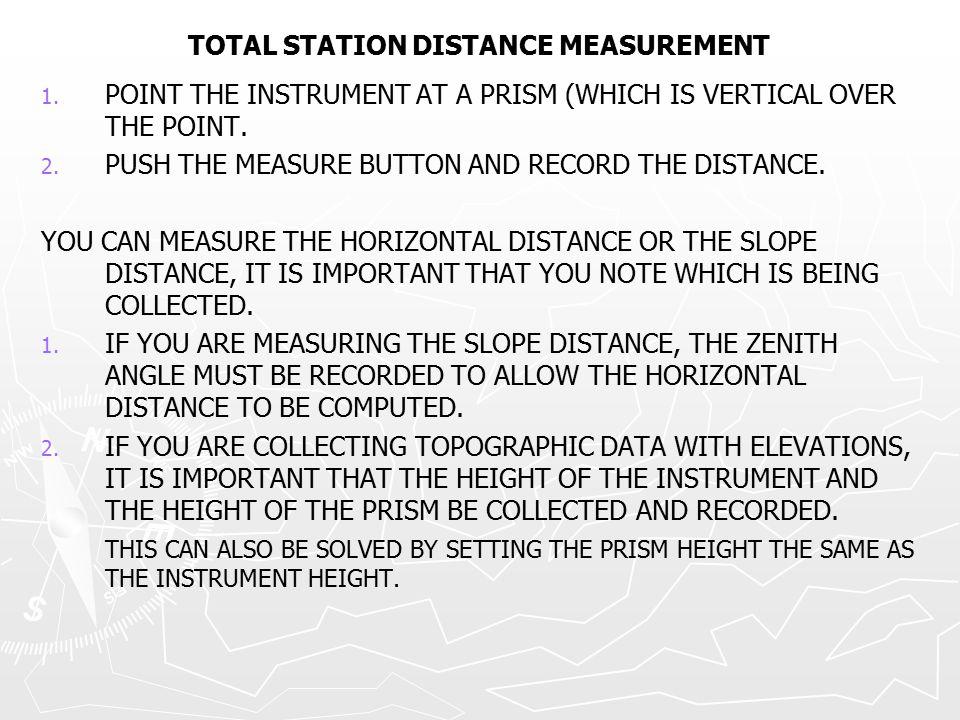TOTAL STATION DISTANCE MEASUREMENT