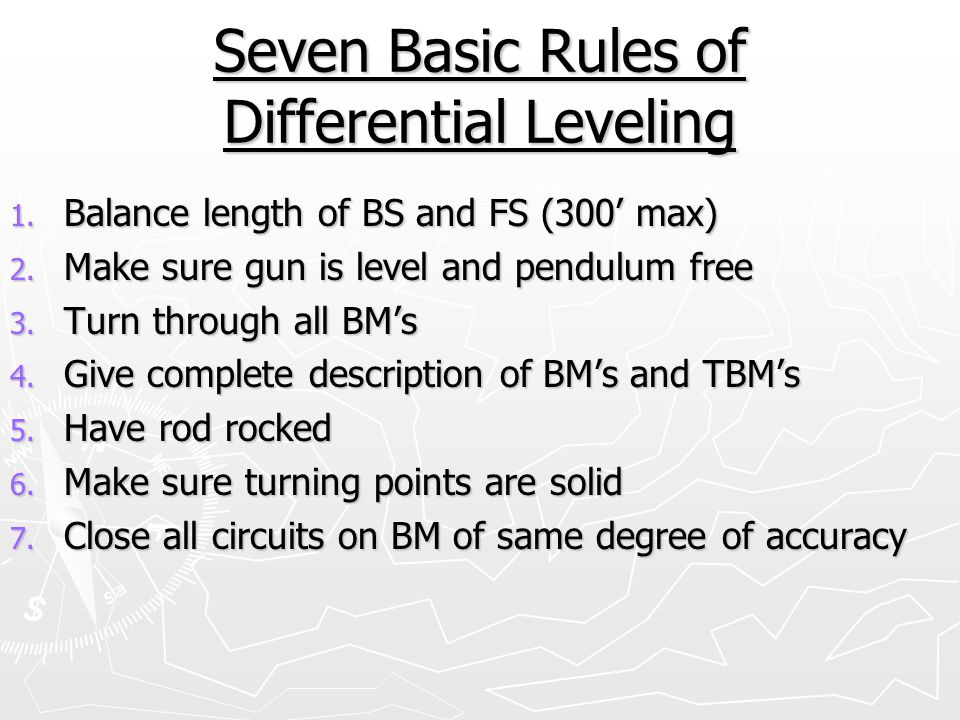 Seven Basic Rules of Differential Leveling