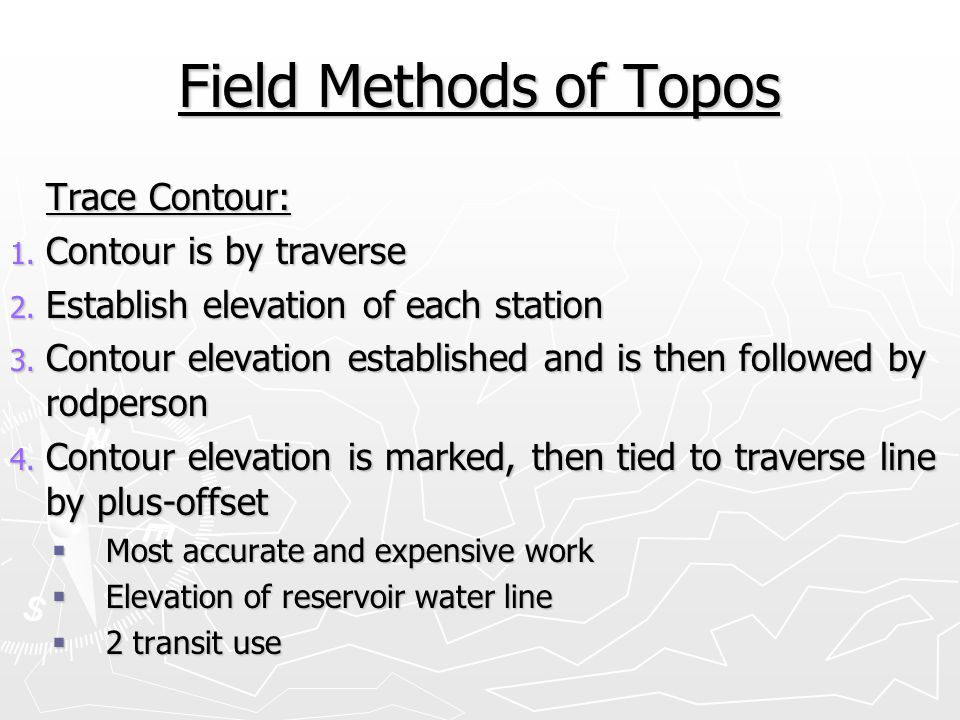 Field Methods of Topos Trace Contour: Contour is by traverse