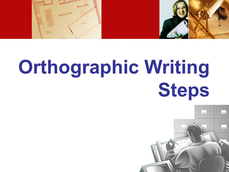 Orthographic Writing Steps