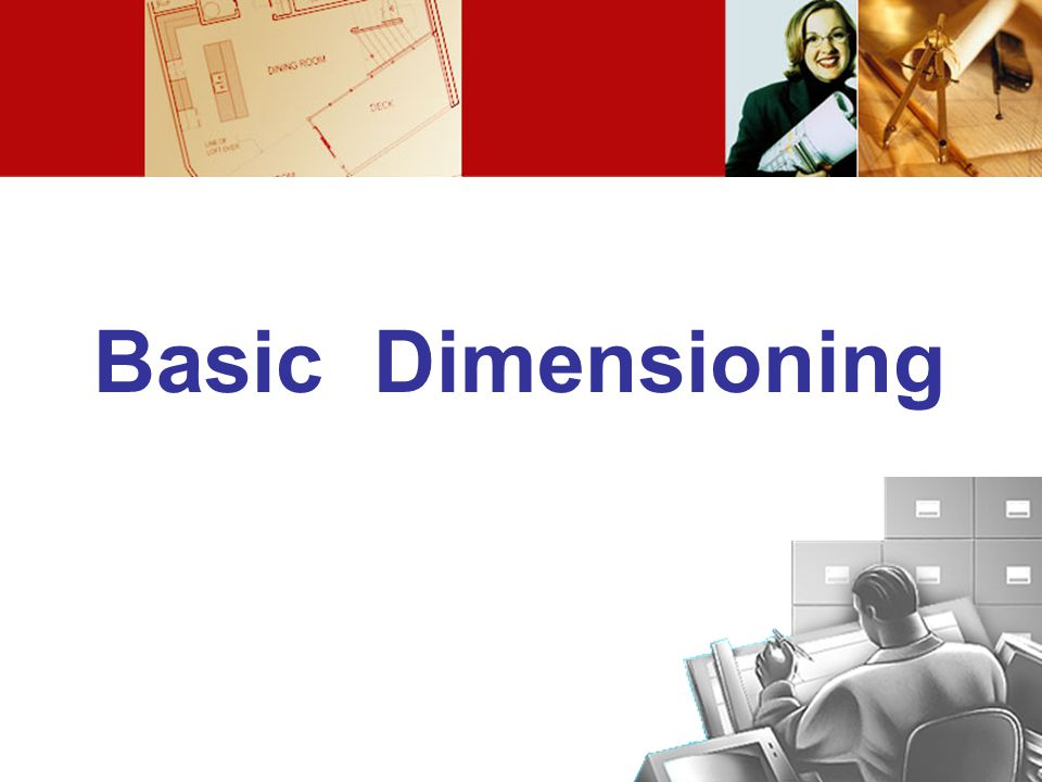 Basic Dimensioning