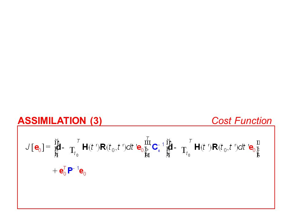 ASSIMILATION (3) Cost Function