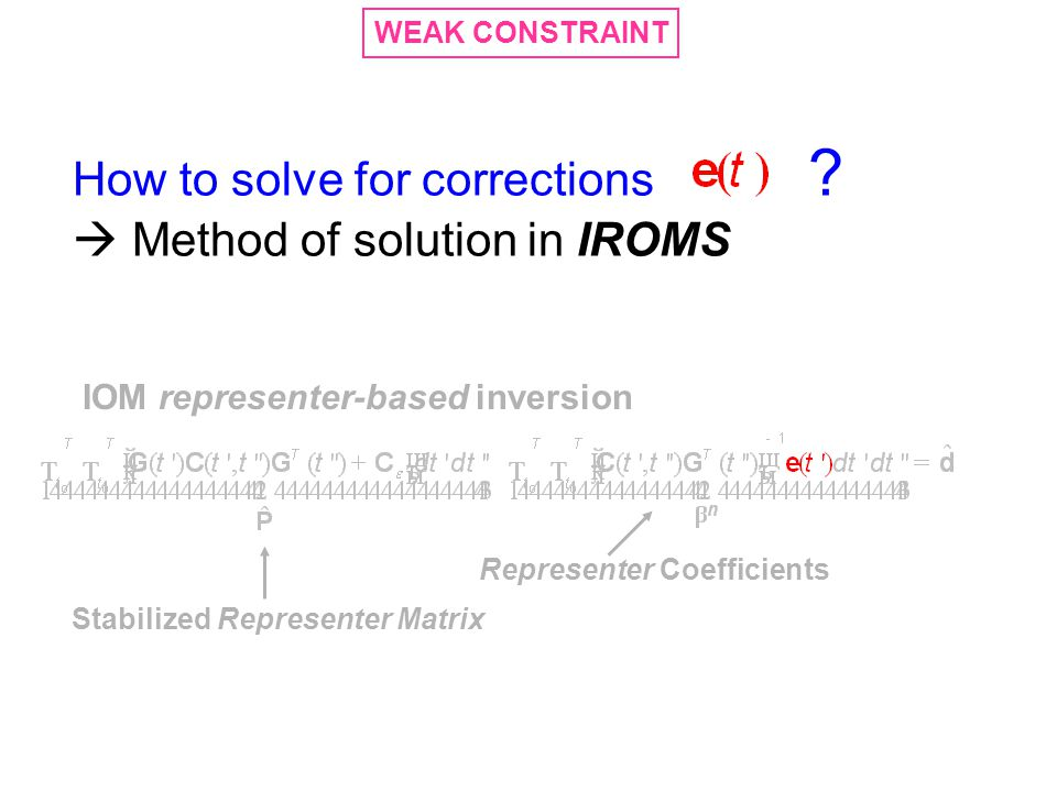 How to solve for corrections  Method of solution in IROMS