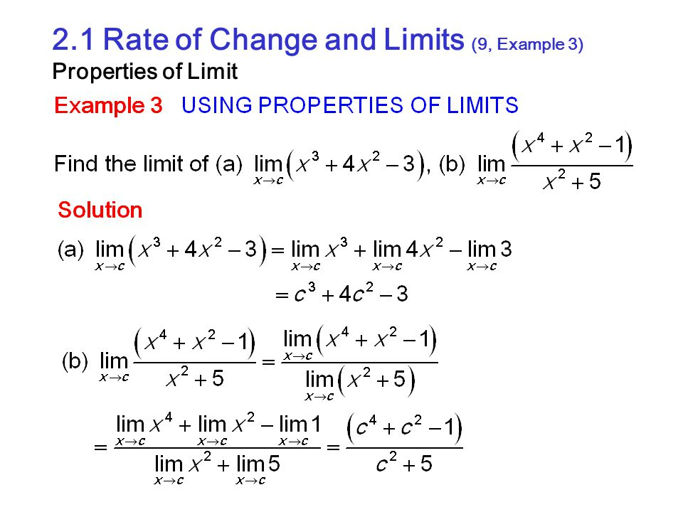 2.1 Rate of Change and Limits (9, Example 3) Properties of Limit