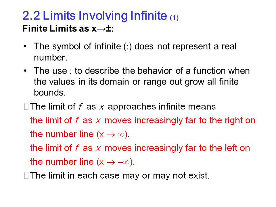 2.2 Limits Involving Infinite (1) Finite Limits as x→±