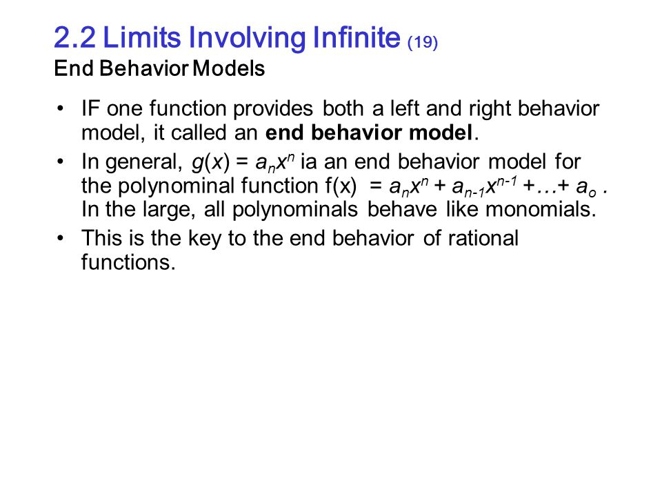 2.2 Limits Involving Infinite (19) End Behavior Models