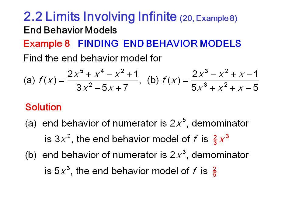 2.2 Limits Involving Infinite (20, Example 8) End Behavior Models