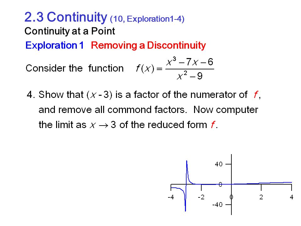 2.3 Continuity (10, Exploration1-4) Continuity at a Point