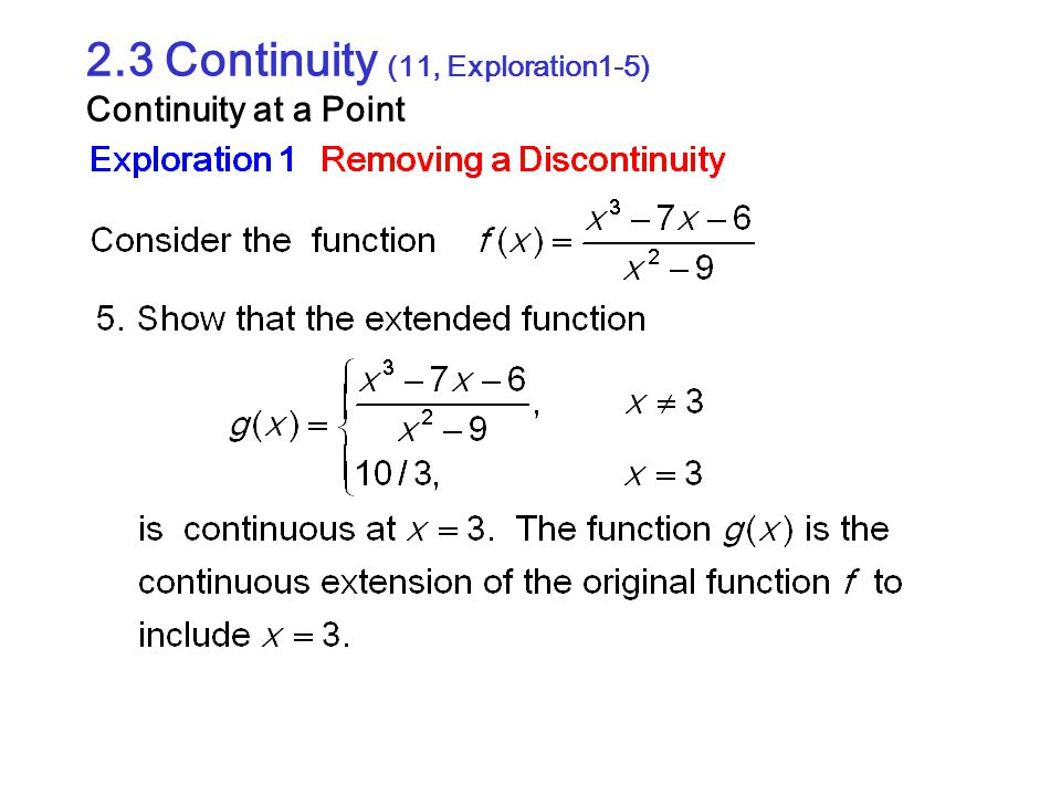 2.3 Continuity (11, Exploration1-5) Continuity at a Point