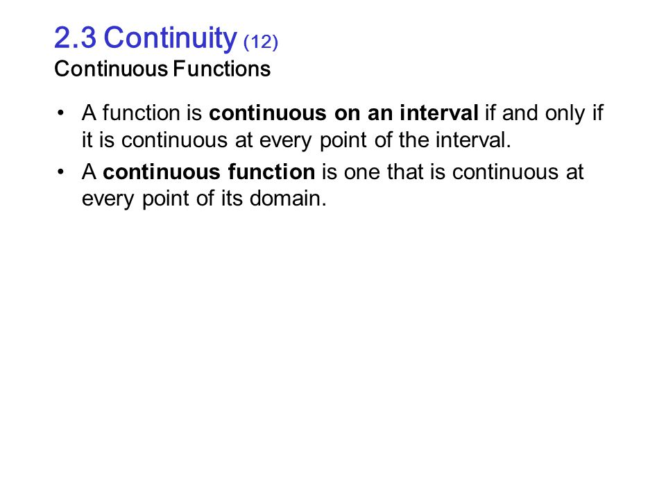 2.3 Continuity (12) Continuous Functions
