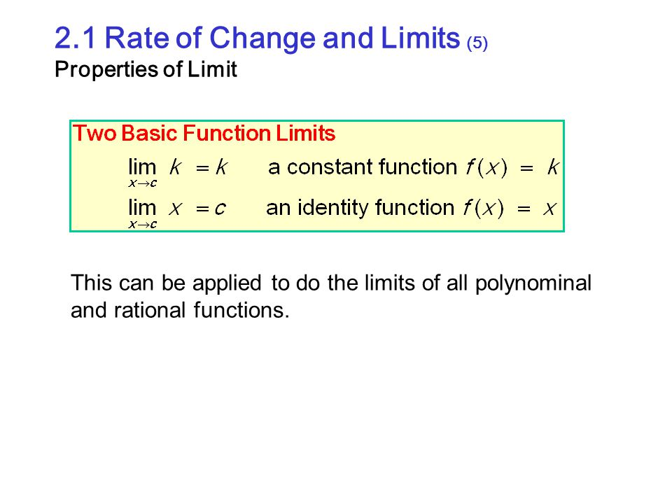 2.1 Rate of Change and Limits (5) Properties of Limit