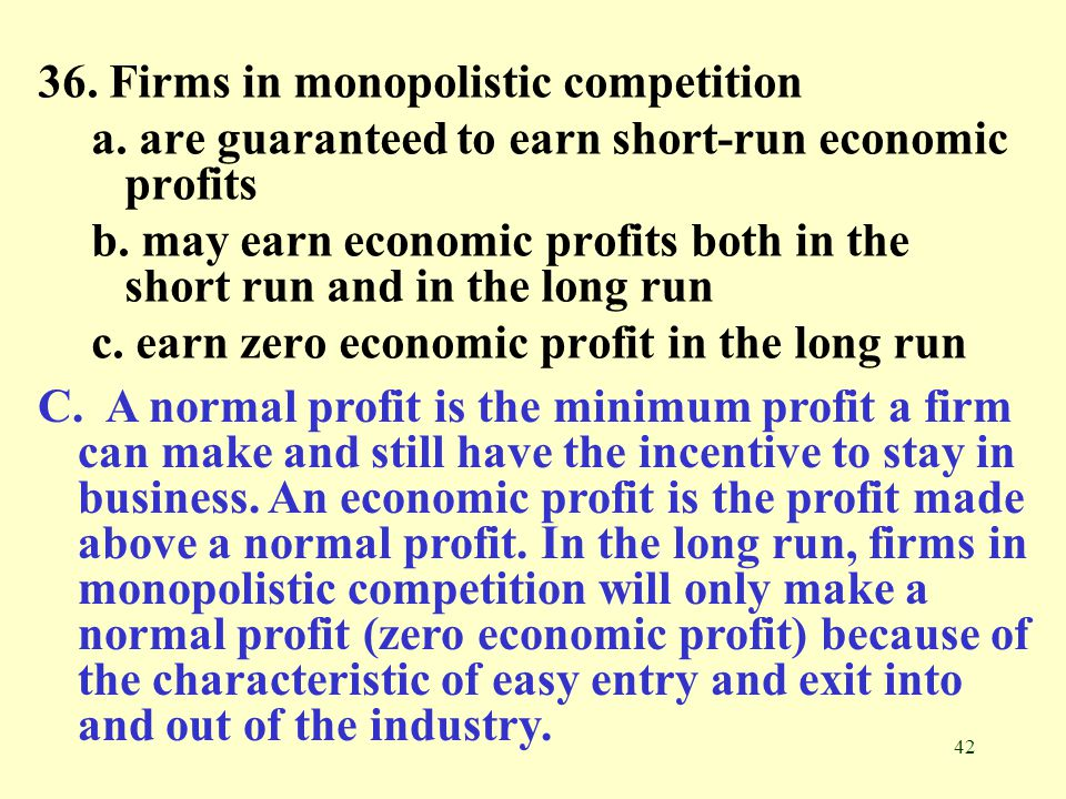 36. Firms in monopolistic competition