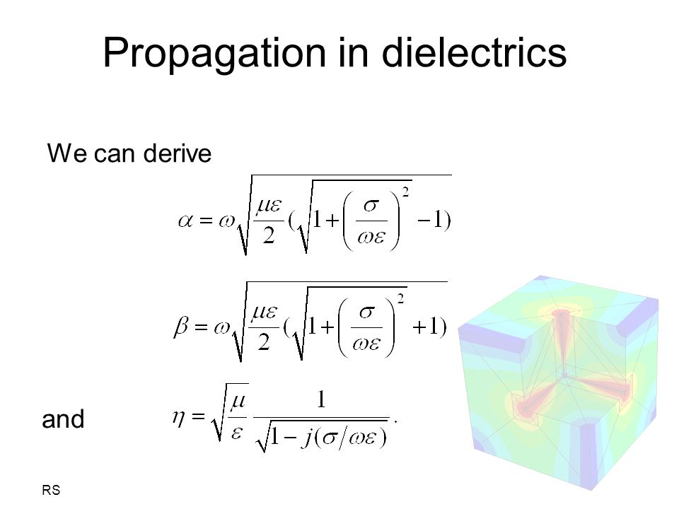 Propagation in dielectrics