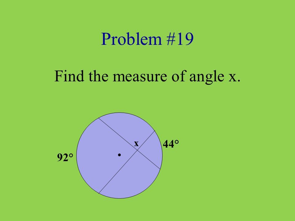 Find the measure of angle x.