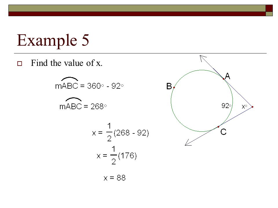 Example 5 Find the value of x.
