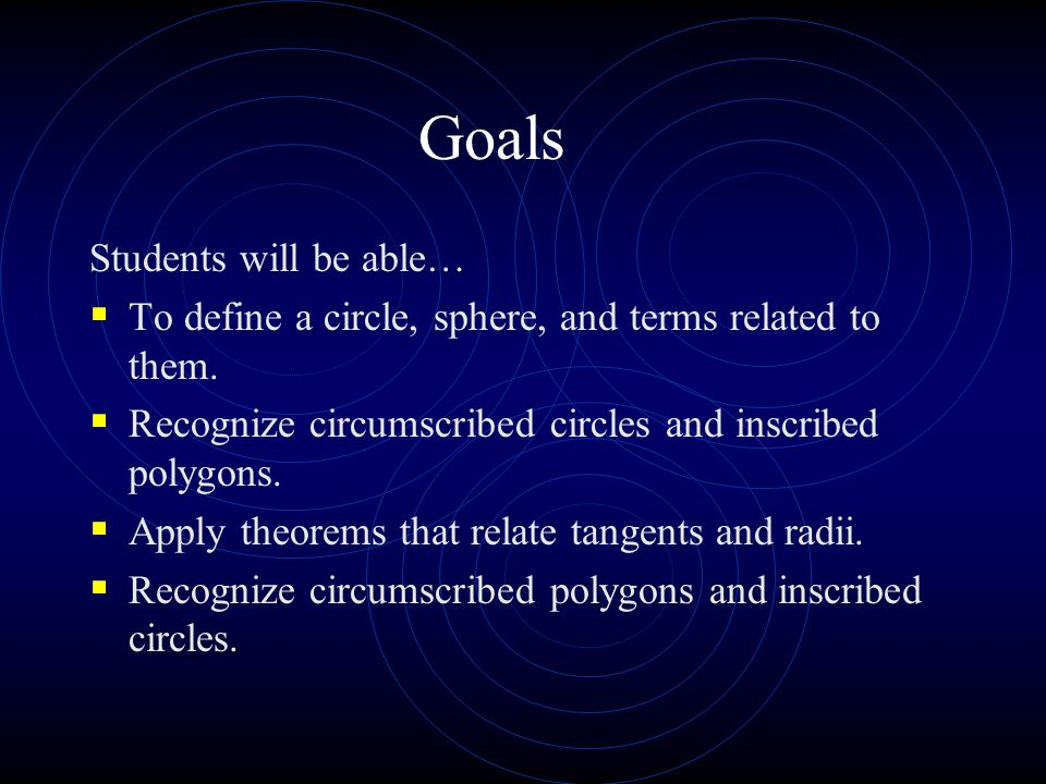 Goals Students will be able…