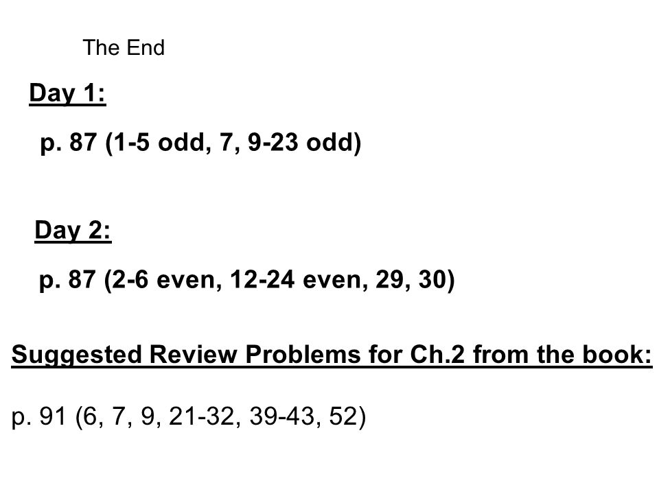 Suggested Review Problems for Ch.2 from the book: