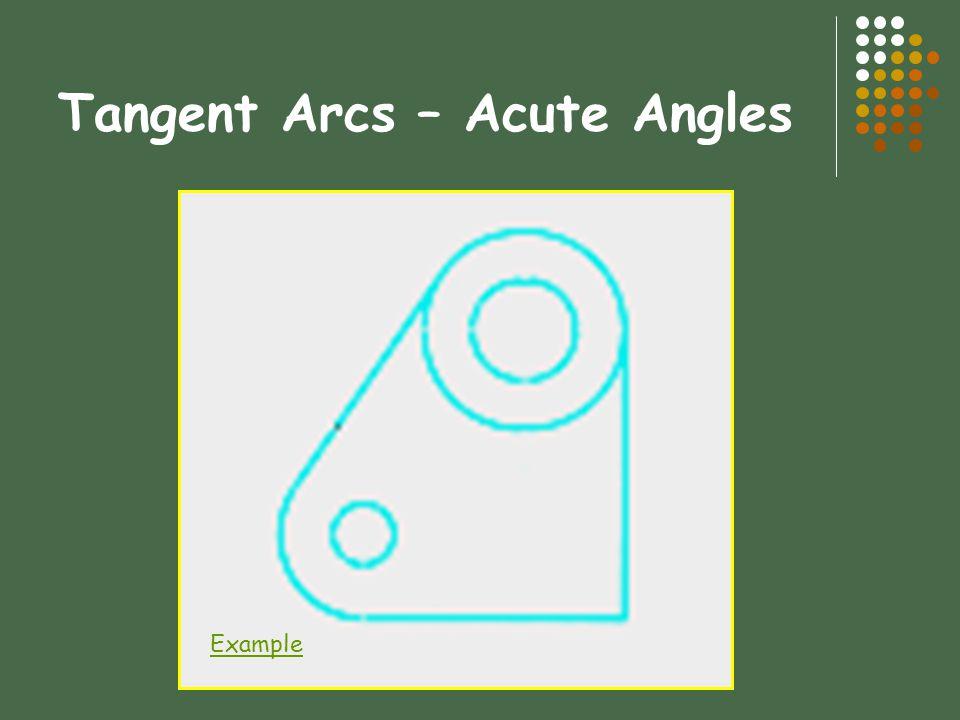 Tangent Arcs – Acute Angles