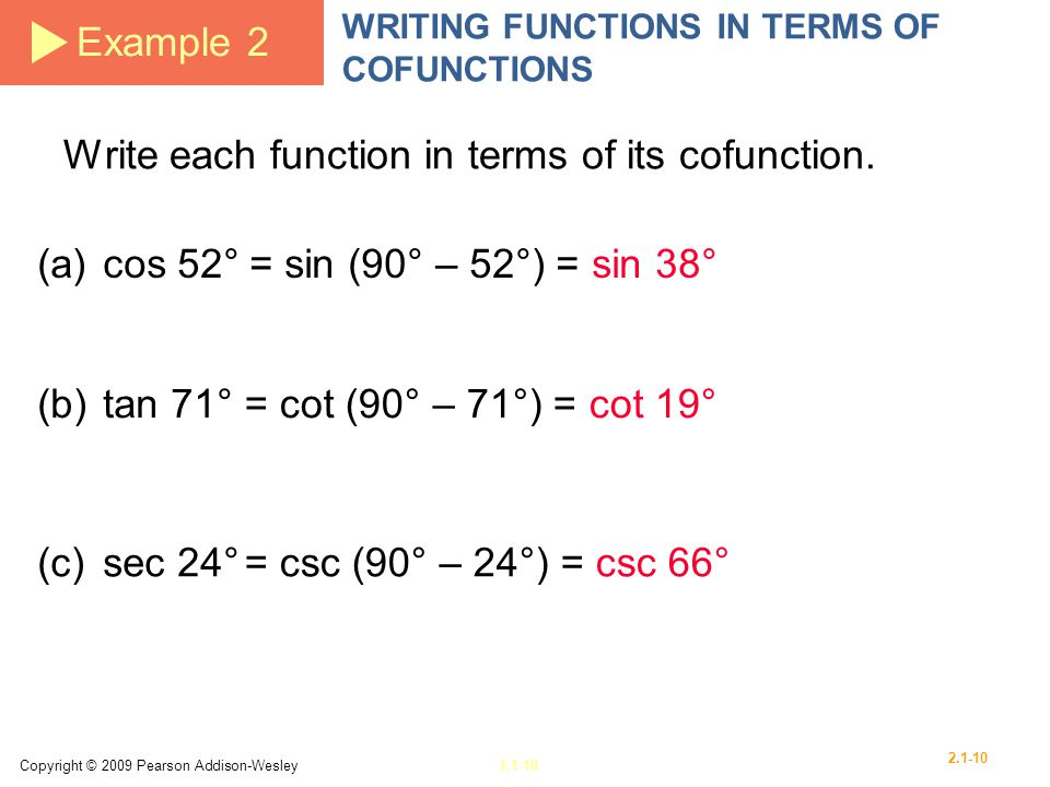 Write each function in terms of its cofunction.