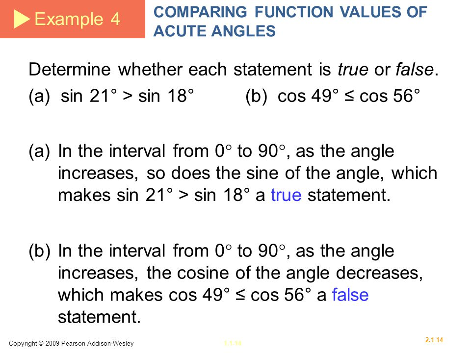 Determine whether each statement is true or false.