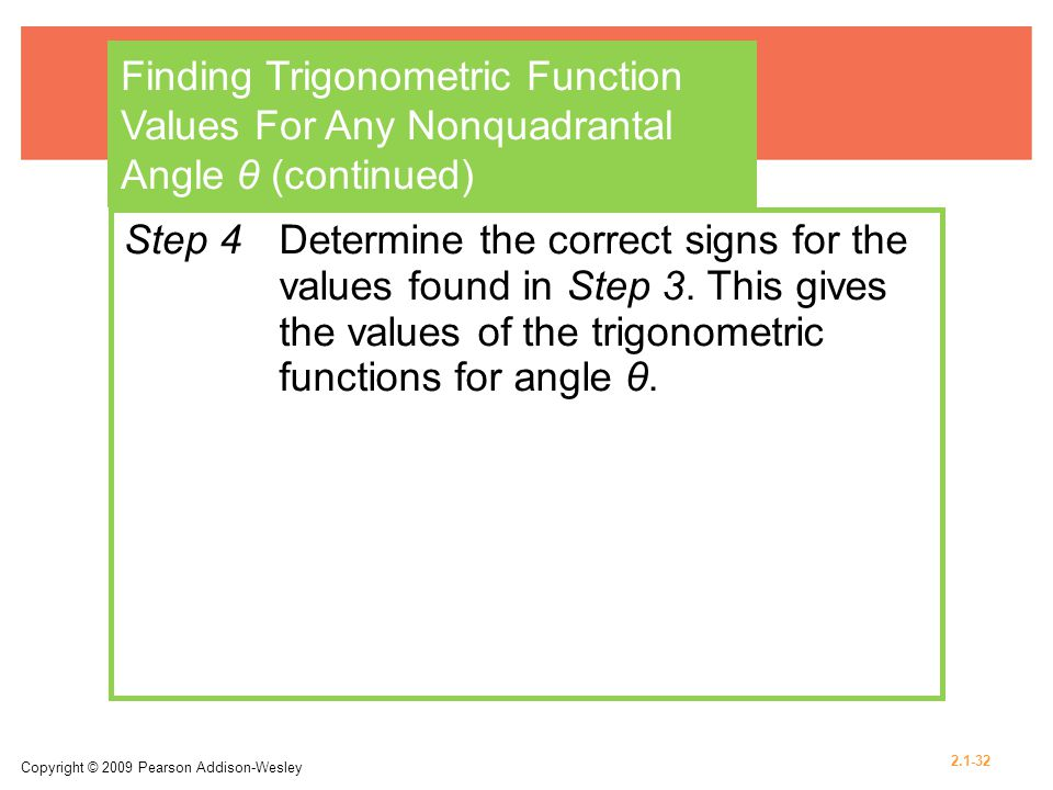 Finding Trigonometric Function Values For Any Nonquadrantal Angle θ (continued)