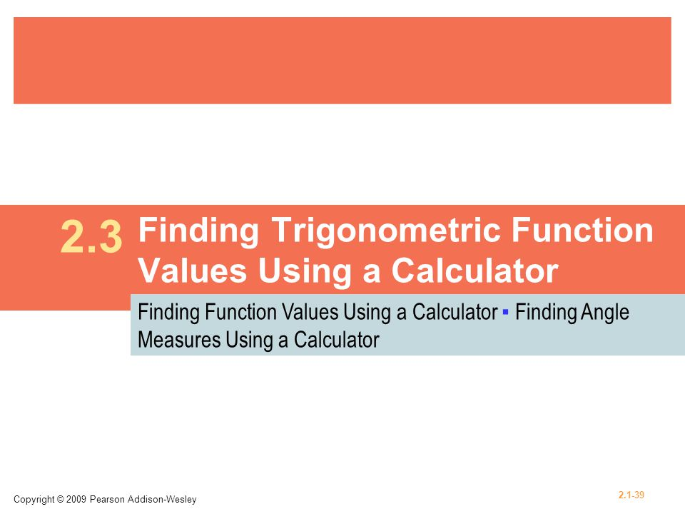 Finding Trigonometric Function Values Using a Calculator