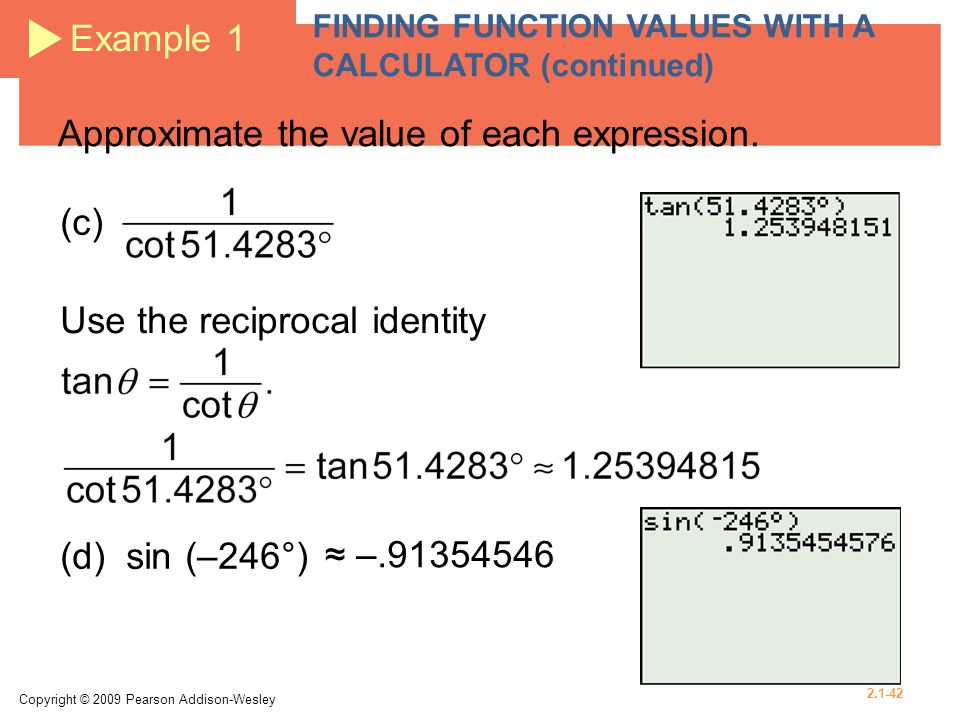 Approximate the value of each expression.