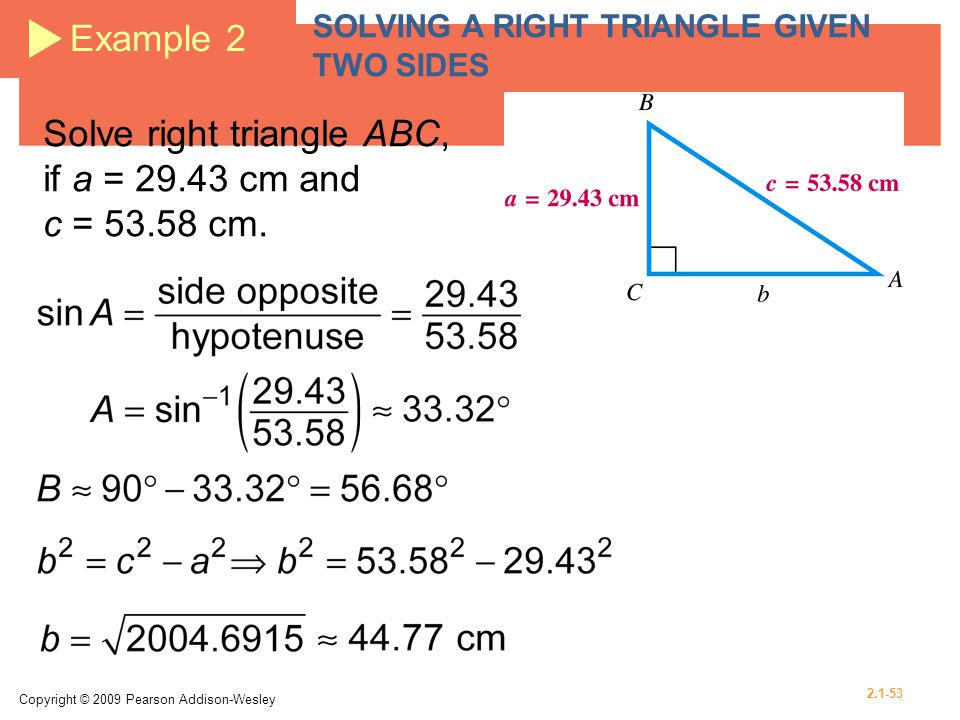 Solve right triangle ABC, if a = 29.43 cm and c = 53.58 cm.