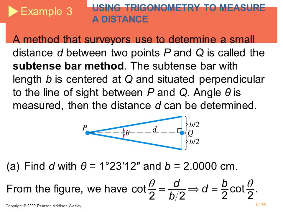 (a) Find d with θ = 1°23′12″ and b = 2.0000 cm.
