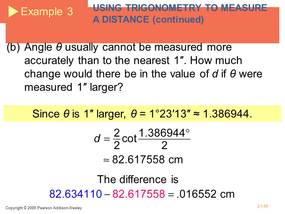 Since θ is 1″ larger, θ = 1°23′13″ ≈ 1.386944.