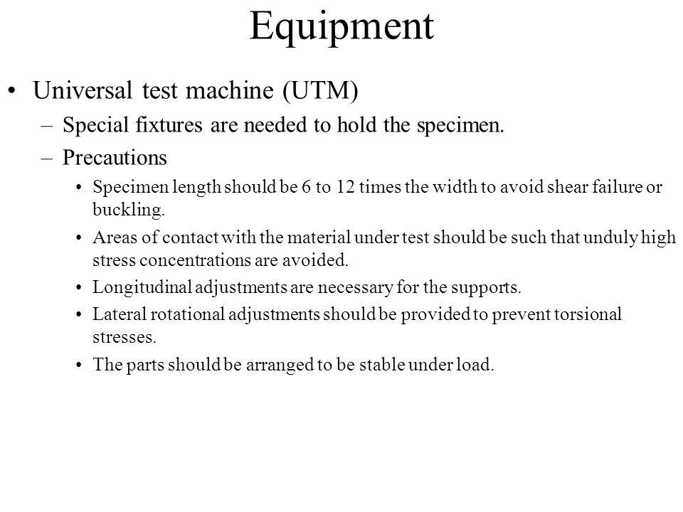 Equipment Universal test machine (UTM)