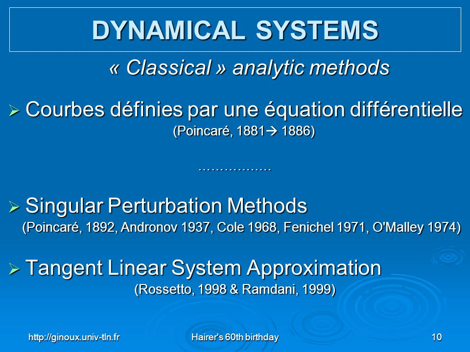 « Classical » analytic methods
