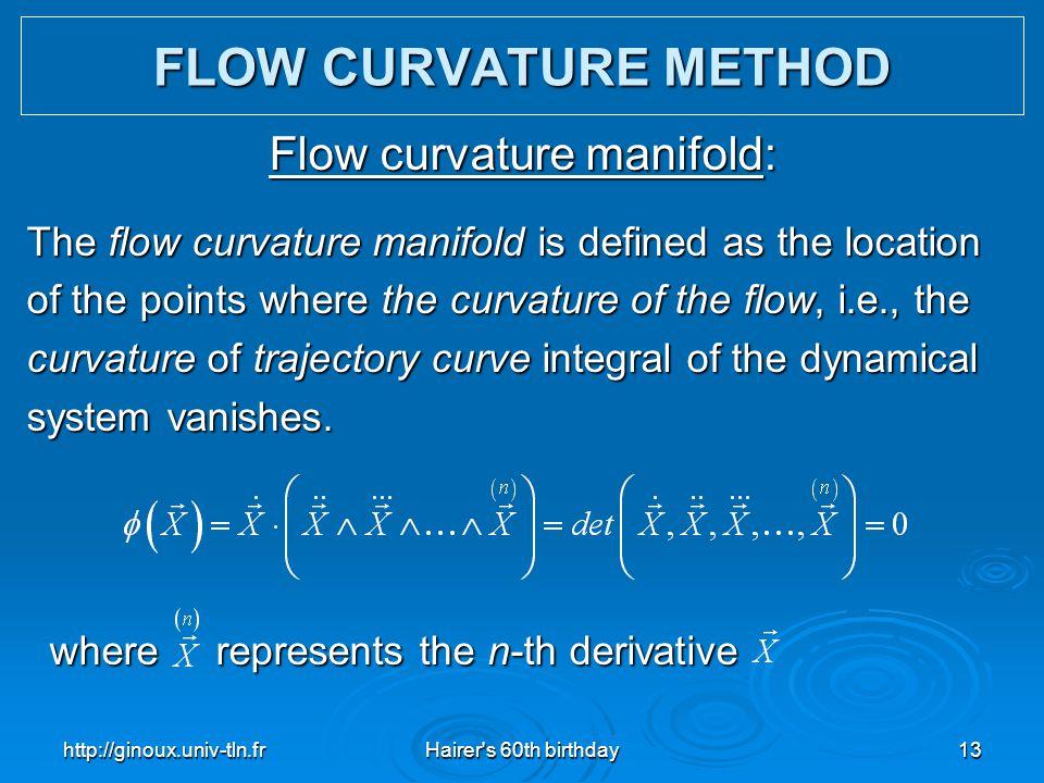 Flow curvature manifold: