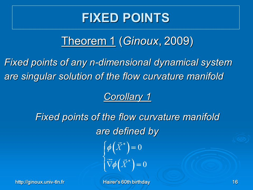 Fixed points of the flow curvature manifold