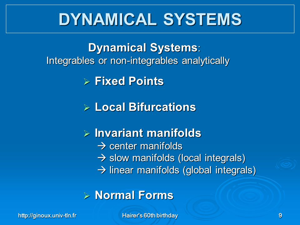 DYNAMICAL SYSTEMS Dynamical Systems: Fixed Points Local Bifurcations